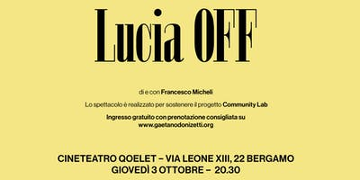 Lucia OFF - 3 ottobre