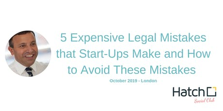 5 Expensive Legal Mistakes that Start Ups Make - London - October 2019 tickets