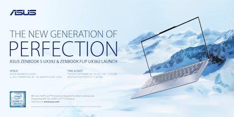 ASUS ZenBook S UX392 & ZenBook Flip UX362 Launch tickets