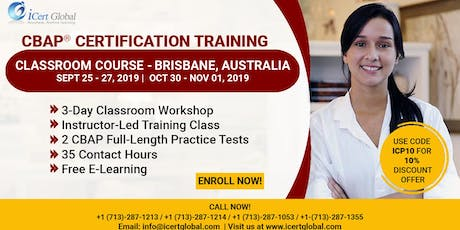 CBAP- (Certified Business Analysis Professional™) Certification Training Classroom Course in Brisbane, Australia tickets