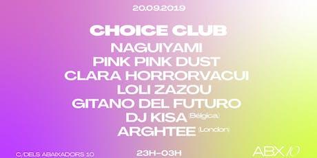 Choice Club entradas