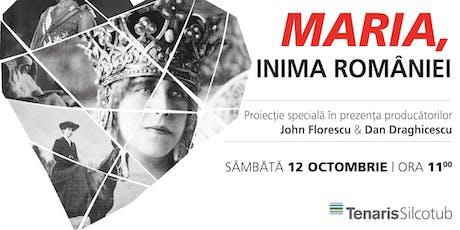 """Maria, Inima României"" - proiecție gratuită tickets"