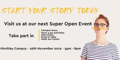 Hinckley Campus Super Open Evening tickets