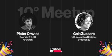 #10 THESIGNOF UI Design w/Pieter Omvlee Founder & CEO @Sketch biglietti