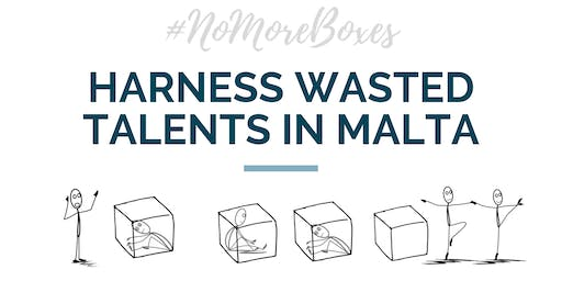 Harness Wasted Talents in Malta | Creating an Inclusive & Diverse Culture