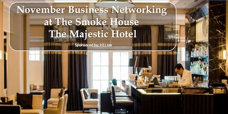 November Business Networking at The Majestic Hotel tickets