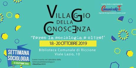 Villaggio della Conoscenza 'Verso la sociologia e oltre!' biglietti
