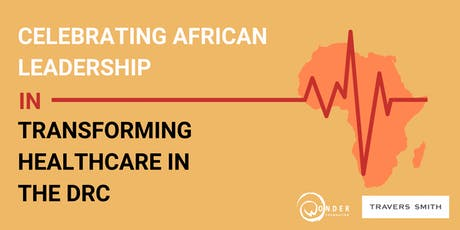 Celebrating African Leadership in Transforming Healthcare in the DRC tickets