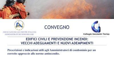 Convegno: EDIFICI CIVILI E PREVENZIONE INCENDI:  VECCHI ADEGUAMENTI E NUOVI ADEMPIMENTI