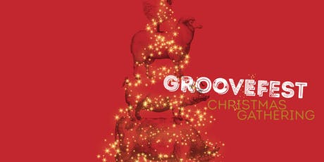 Groovefest Christmas Party 2019 tickets