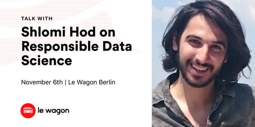 Le Wagon Talk with Shlomi Hod (Data Scientist and Educator)
