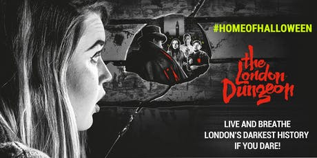MAP EXCLUSIVE EVENT: Home of Halloween at the London Dungeon tickets