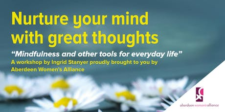 Nurture your mind with great thoughts tickets