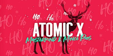 ATOMIC X tickets