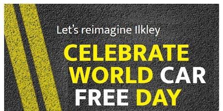Reimagine Ilkley - Celebrate World Car Free Day tickets