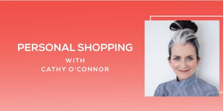 Personal Shopping with Cathy O'Connor tickets