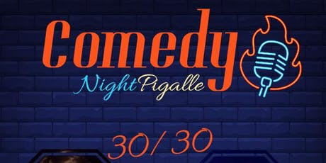 Comedy Night Pigalle #6 tickets