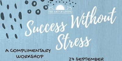 SUCCESS WITHOUT STRESS ( INTRO TALK )