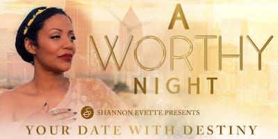 A WORTHY Night - San Antonio