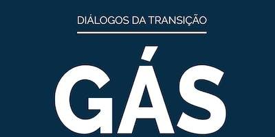 Diálogos da Transição: Gás Natural