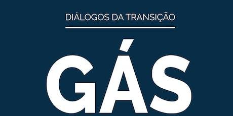 Diálogos da Transição: Gás Natural ingressos