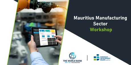 Mauritius Manufacturing Sector Workshop tickets