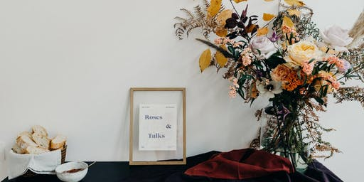Roses & Talks - ONLINE