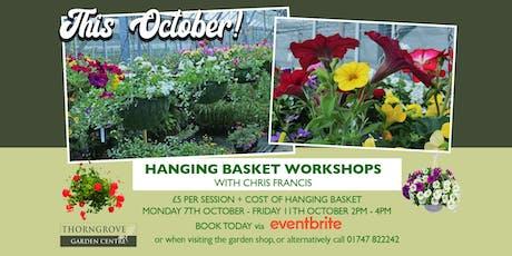 Hanging Basket Workshop w/ Chris Francis tickets