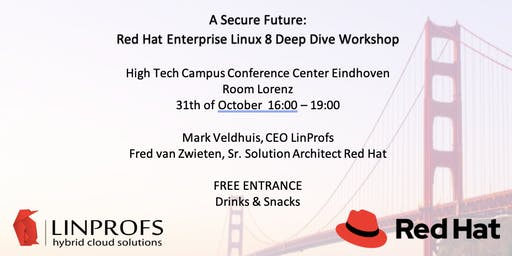 A Secure Future: Red Hat Enterprise Linux 8 Deep Dive