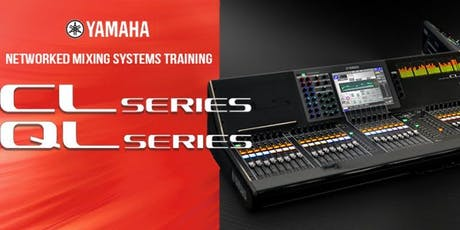Yamaha CL and QL Series training - Stage Electrics tickets