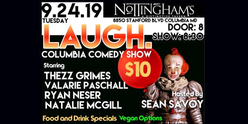 LAUGH. Columbia  COMEDY SHOW  in the ER(Event Room)