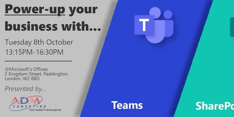 POWER-UP YOUR BUSINESS WITH MS TEAMS, SHAREPOINT & THE POWER PLATFORM tickets