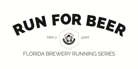 Beer Run - Gulf Stream Brewing Co | Part of the 2019-2020 Florida Brewery Running Series tickets