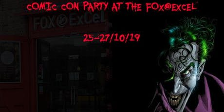 The Fox@ExCeL Comic Con Halloween Party (Chill Out Area Access) tickets