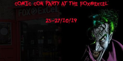 The Fox@ExCeL Comic Con Halloween Party (Chill Out Area Access)