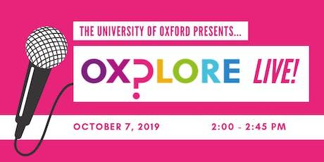 OXPLORE Live tickets
