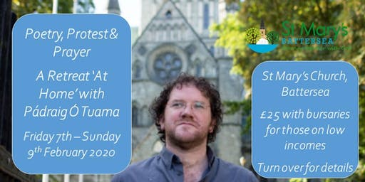 Poetry, Protest & Prayer A Retreat 'At Home' with Pádraig Ó Tuama