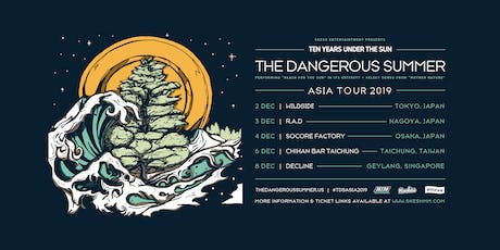 The Dangerous Summer Live In Singapore tickets