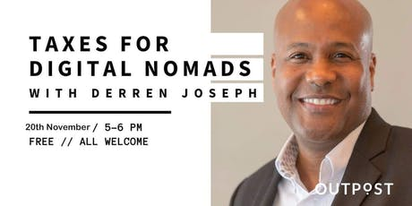 Taxes For Digital Nomads With Derren Joseph. tickets