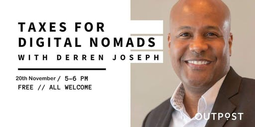 Taxes For Digital Nomads With Derren Joseph.