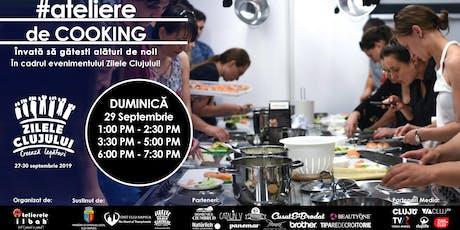 Ateliere GRATUITE de COOKING by Atelierele ILBAH - Zilele Clujului - CLUJ NAPOCA tickets