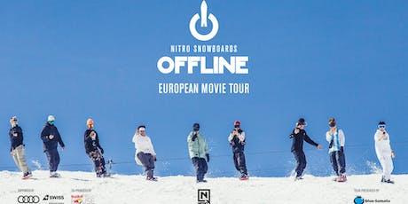"""Nitro Snowboards """"OFFLINE"""" presented by Blue Tomato Zürich Tickets"""