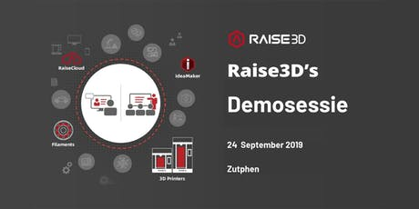 Raise3D Demosessie tickets
