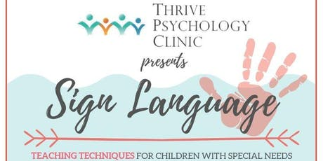 Sign Language: Teaching Techniques for Special Needs tickets