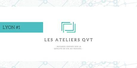 Atelier QVT - LYON #1 -Les erreurs à ne pas commettre dans une démarche QVT tickets