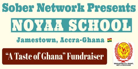 """""""Taste of Ghana"""" Fundraiser  - NOYAA Association tickets"""