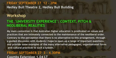 The 'University Experience': Context, Pitch & Neoliberal Realities  tickets