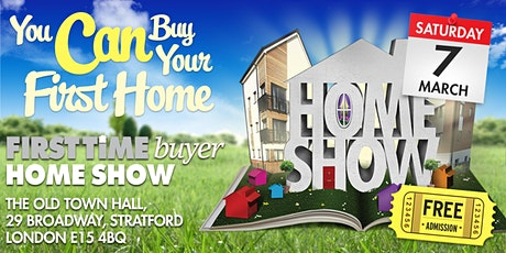 First Time Buyer Home Show (STRATFORD 2020) tickets
