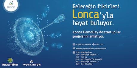 Lonca Demoday - Lonca 4. Dönem Girişimleri Mezuniyet Etkinliği tickets