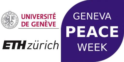 Geneva Peace Week 2019 - Building Peaceful, Just and Inclusive Societies